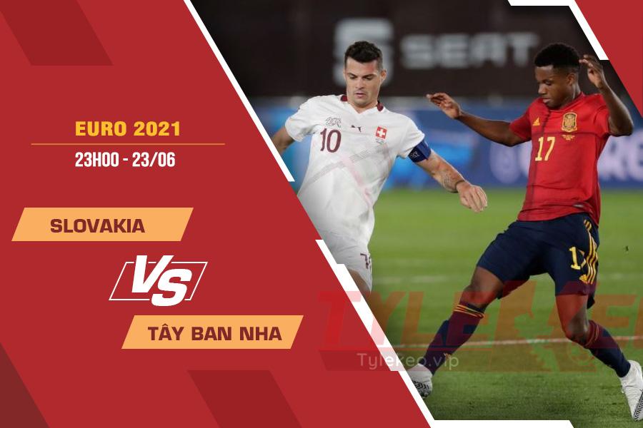 Soi kèo Slovakia vs Tây Ban Nha, 23h00 ngày 23/6 – VCK Euro 2021
