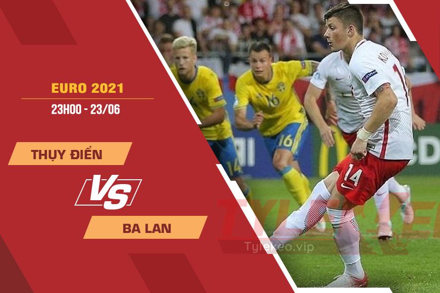 Soi kèo Thụy Điển vs Ba Lan – 23h00 ngày 23/6 – Euro 2021