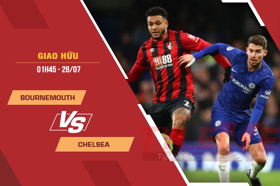 Tỷ lệ kèo nhà cái Bournemouth vs Chelsea, 01h45 ngày 28/7 – Giao Hữu