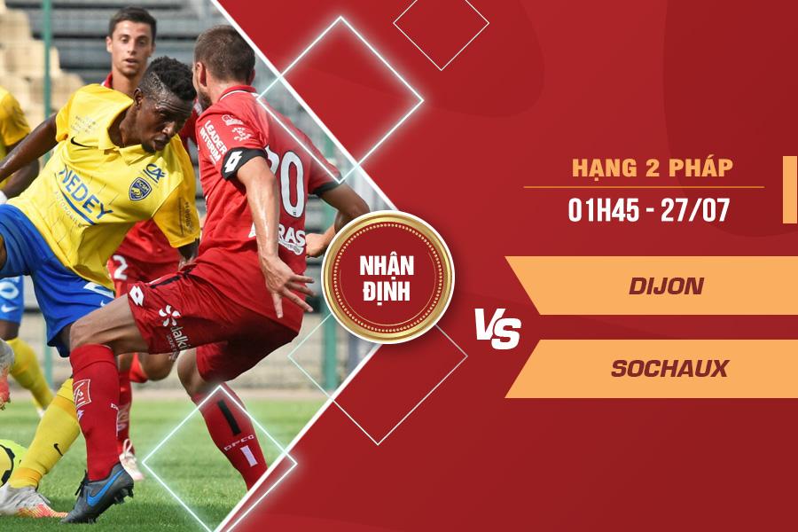 Nhận định Dijon vs Sochaux, 01h45 ngày 27/7 – Hạng 2 Pháp