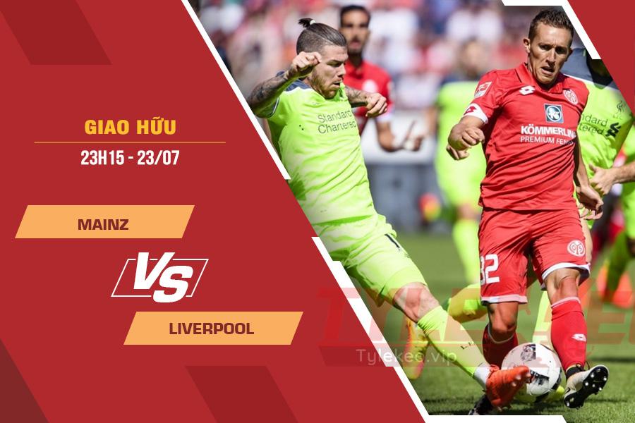 Tỷ lệ kèo nhà cái Mainz vs Liverpool, 23h15 ngày 23/7 – Giao Hữu