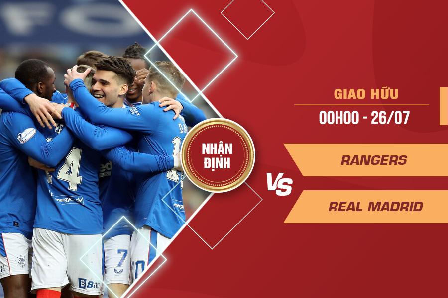 Nhận định Rangers vs Real Madrid, 00h00 ngày 26/7 – Giao hữu CLB