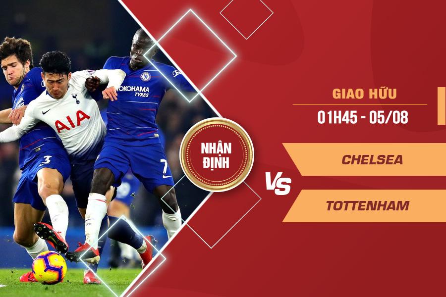 Nhận định Chelsea vs Tottenham, 01h45 ngày 5/8 – Giao hữu CLB