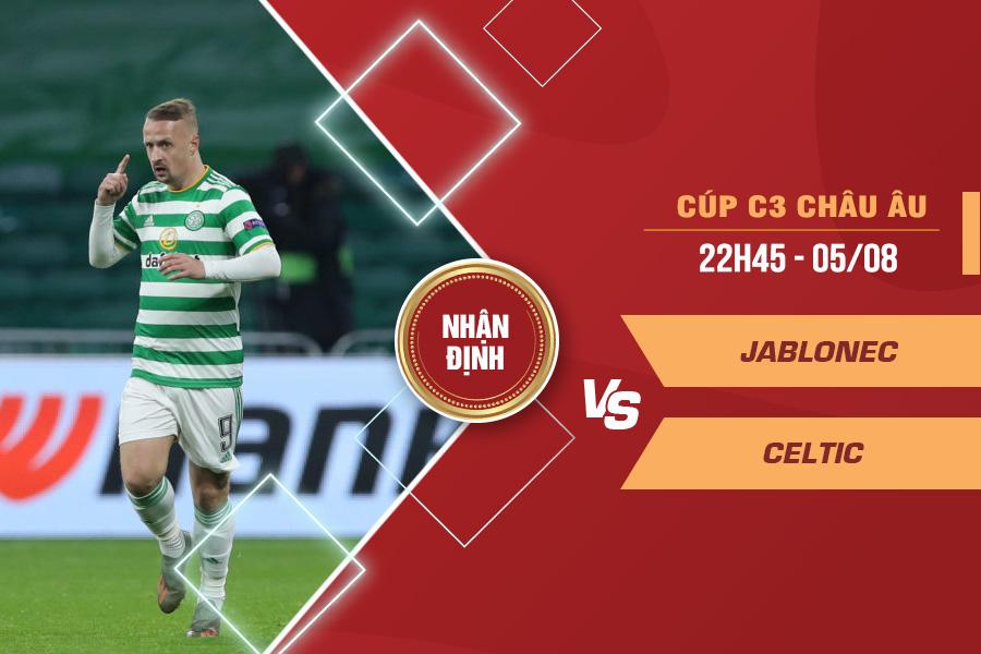 Nhận định Jablonec vs Celtic, 22h45 ngày 5/8 – Cúp C1 châu Âu