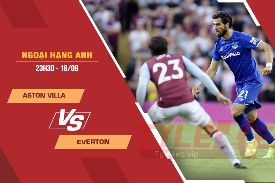 Soi kèo Aston Villa vs Everton, 23h30 ngày 18/9 – Ngoại Hạng Anh