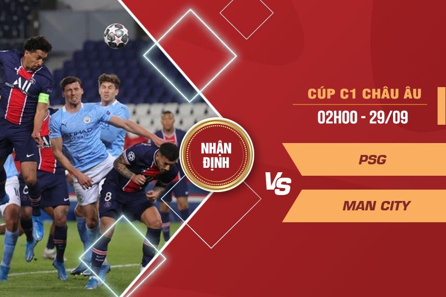 Nhận định PSG vs Man City, 02h00 ngày 29/9 – Cúp C1 châu Âu