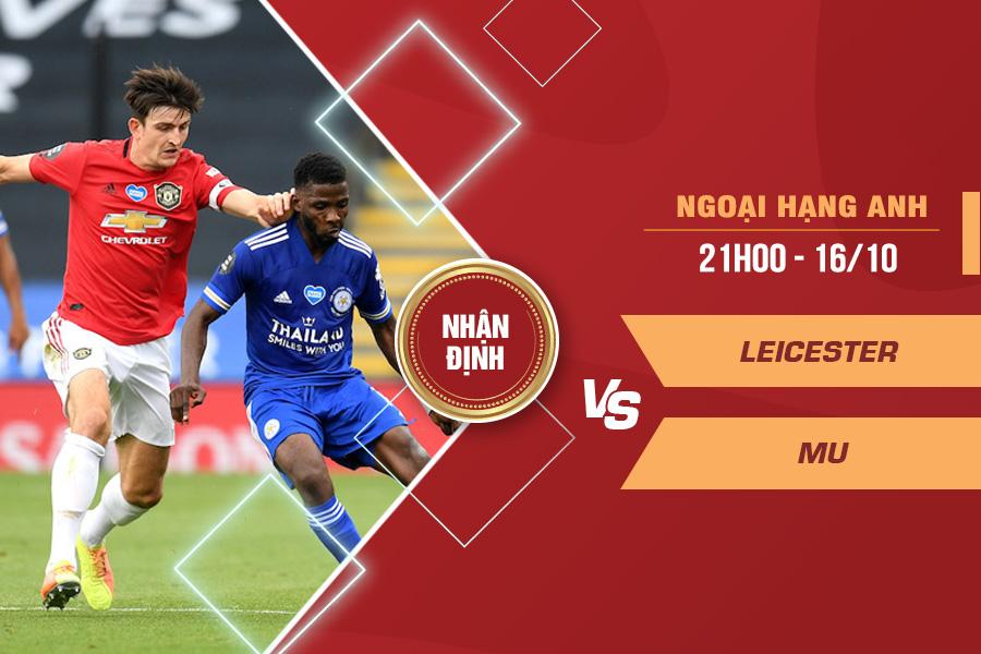 Nhận định Leicester vs Man United, 21h00 ngày 16/10 – Ngoại hạng Anh